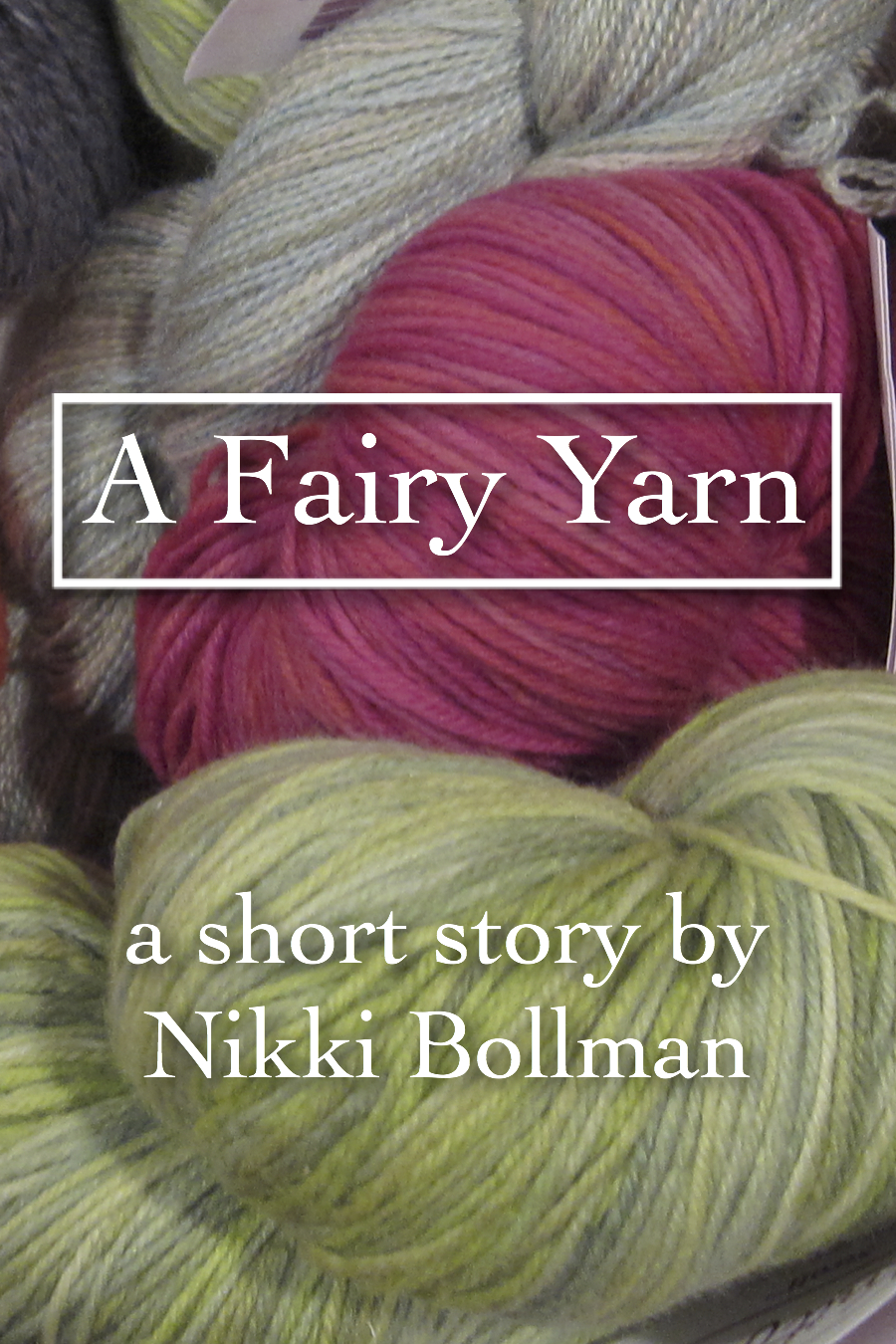 Short Story: A Fairy Yarn